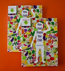 How Food Shapes Your Child book cover