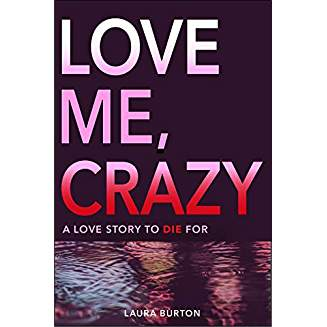 Love Me, Crazy cover