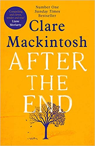 Clare Mackintosh After the End