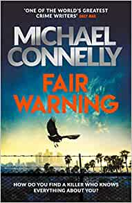 Fair Warning Michael Connolly